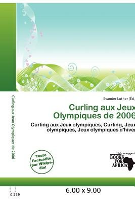 Curling Aux Jeux Olympiques de 2006 (French, Paperback): Evander Luther