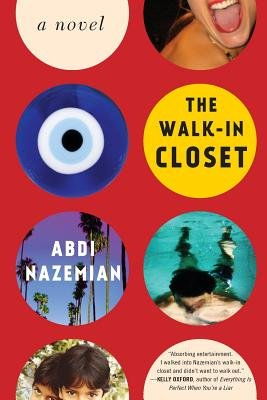 The Walk-In Closet (Paperback): Abdi Nazemian