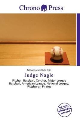 Judge Nagle (Paperback): Pollux Variste Kjeld