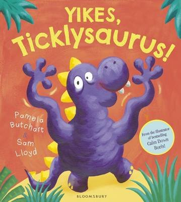 Yikes, Ticklysaurus! (Electronic book text): Pamela Butchart