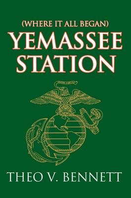 Yemassee Station (Electronic book text): Theo V. Bennett