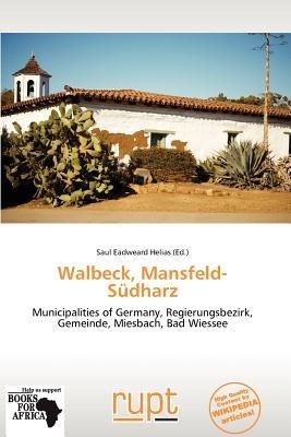 Walbeck, Mansfeld-S Dharz (Paperback): Saul Eadweard Helias