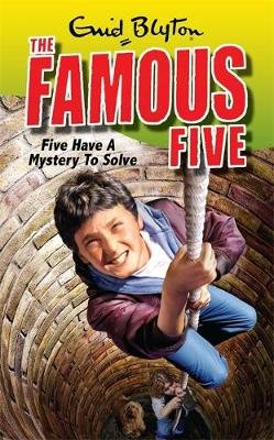 Five Have a Mystery to Solve (Paperback): Enid Blyton