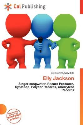 Elly Jackson (Paperback): Iustinus Tim Avery