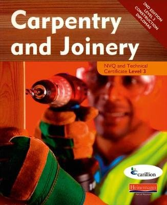 Carpentry and Joinery NVQ and Technical Certificate Level 3 Candidate Handbook (Paperback, 2nd edition): Carillion