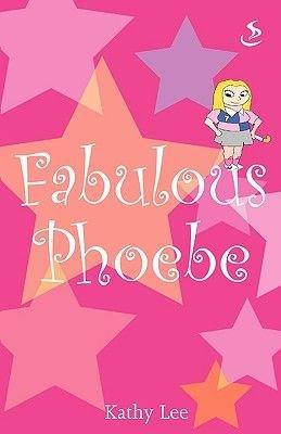 Fabulous Phoebe (Paperback): Kathy Lee