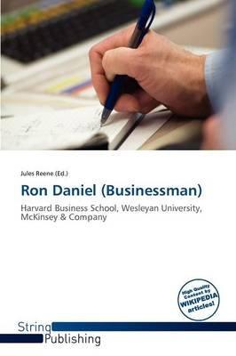 Ron Daniel (Businessman) (Paperback):