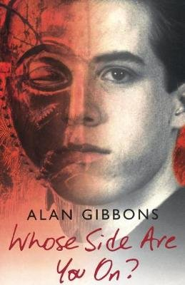 Whose Side Are You On? (Electronic book text, Digital original): Alan Gibbons