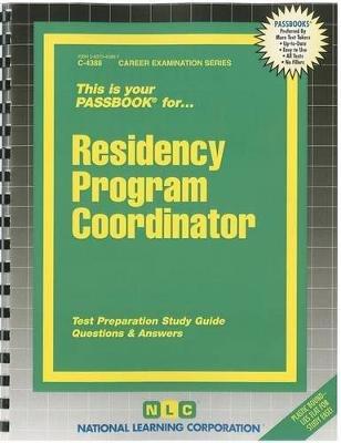 Residency Program Coordinator (Spiral bound): Jack Rudman