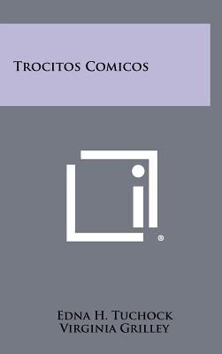 Trocitos Comicos (Hardcover): Edna H. Tuchock