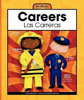 Careers/Las Carreras (English, Spanish, Hardcover): Mary Berendes