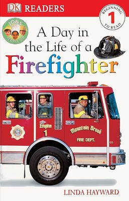 Day in the Life of a Firefighter (Hardcover, Bound for Schools & Libraries ed.): Linda Hayward