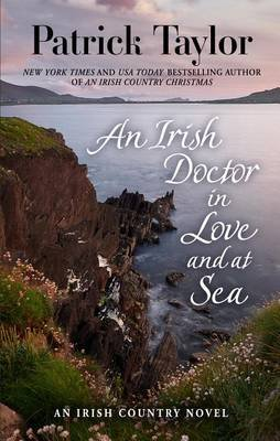 An Irish Doctor in Love and at Sea (Large print, Hardcover, Large type / large print edition): Patrick Taylor