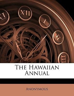 The Hawaiian Annual (Paperback): Anonymous