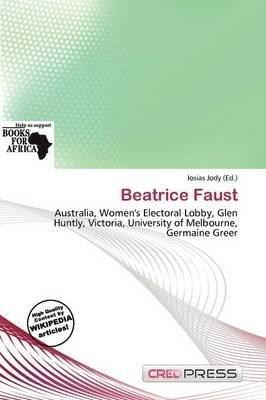 Beatrice Faust (Paperback): Iosias Jody