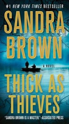 Thick as Thieves (Large print, Hardcover, Large type / large print edition): Sandra Brown