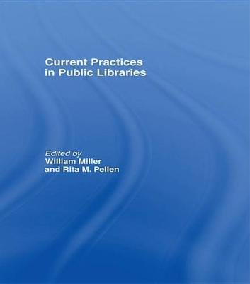 Current Practices in Public Libraries (Electronic book text):