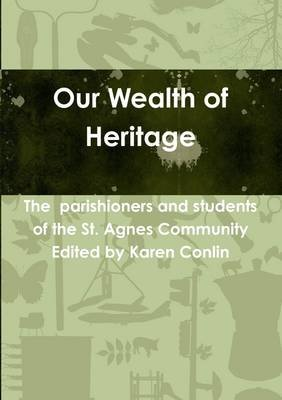 Our Wealth of Heritage (Electronic book text): Karen Conlin