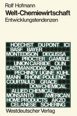 Welt-Chemiewirtschaft (German, Paperback, Softcover Reprint Of The Origi Ed.): Rolf Hofmann