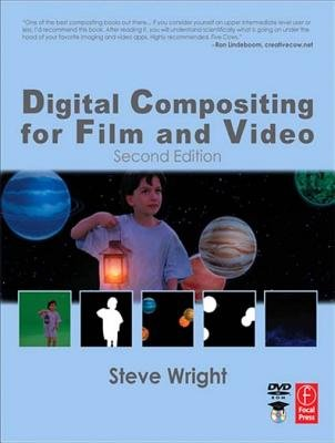 Digital Compositing for Film and Video (Electronic book text): Steve Wright