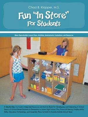"""Fun """"In Store"""" for Students (Electronic book text): Chad B. Klapper M.S."""