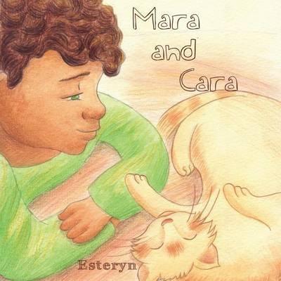 Mara and Cara (Paperback): Corinne Esteryn