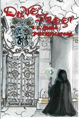Dave Street E Il Mago Pietrificatore (Italian, Paperback): Davide Seidita