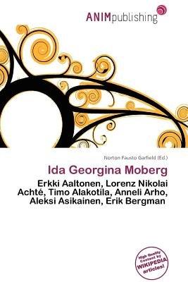 Ida Georgina Moberg (Paperback): Norton Fausto Garfield
