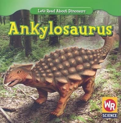 Ankylosaurus (Paperback): Joanne Mattern