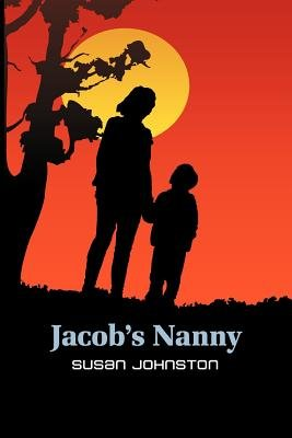 Jacob's Nanny (Paperback): Susan Johnston