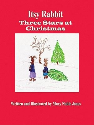 Itsy Rabbit in Three Stars at Christmas (Electronic book