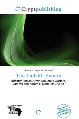 The Ladakh Scouts (Paperback): Hardmod Carlyle Nicolao