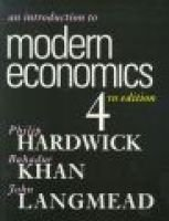 An Introduction to Modern Economics (Paperback, 4th Ed): Philip Hardwick, Bahadur Khan, John Langmead