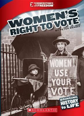 Women's Right to Vote (Paperback): Peter Benoit