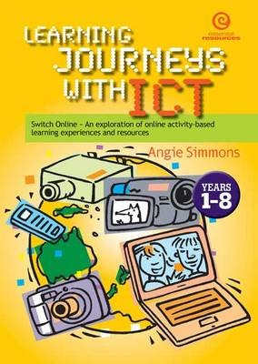 Learning Journeys with ICT - Switch Online (Paperback): Angie Simmons