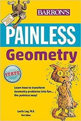 Painless Geometry (Paperback, Third Edition): Lynette Long