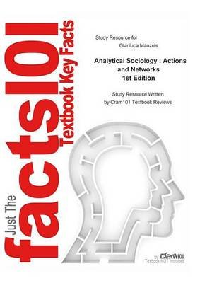 Analytical Sociology, Actions and Networks (Electronic book text): Cti Reviews