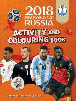 2018 FIFA World Cup Russia: Activity & Colouring Book (Paperback): Emily Stead