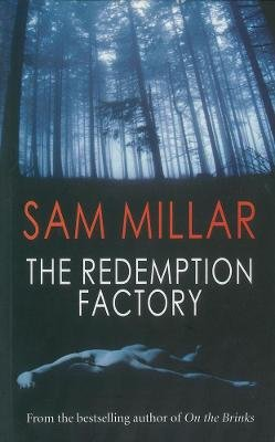 The Redemption Factory (Paperback): Sam Millar
