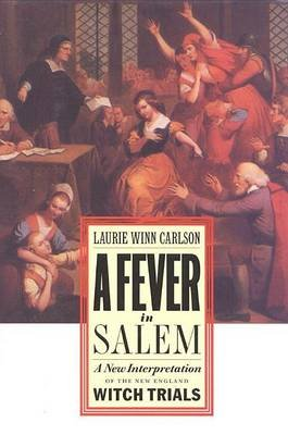 Fever in Salem CB (Book): Laurie Winn Carlson