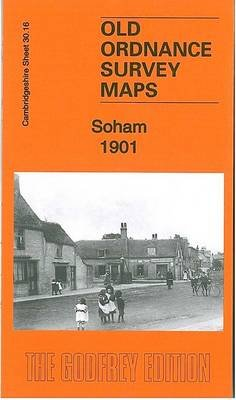 Soham 1901 - Cambridgeshire Sheet 30.16 (Sheet map, folded): Tony Kirby