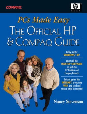 PCs Made Easy - The Official Guide to HP Pavilions and Compaq Presarios (Paperback): Nancy Stevenson