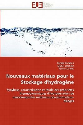 Nouveaux Mata(c)Riaux Pour Le Stockage D''Hydroga]ne (French, Paperback): Collectif