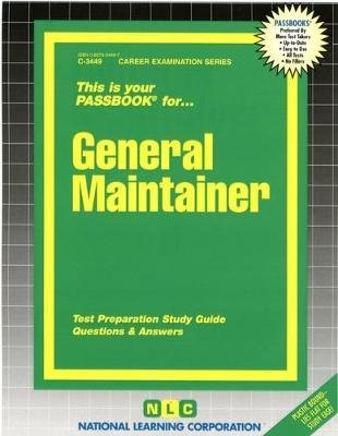 General Maintainer - Passbooks Study Guide (Spiral bound): National Learning Corporation