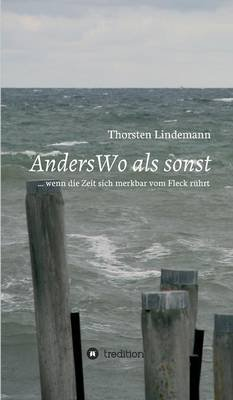 Anderswo ALS Sonst (English, German, Hardcover): Dr Thorsten Lindemann