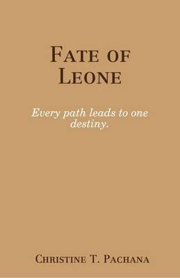 Fate of Leone (Electronic book text): Christine T Pachana
