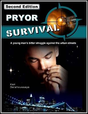 Pryor Survival, Second Edition (Electronic book text): Ken Delahoussaye
