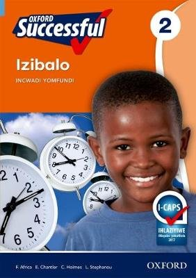 Oxford successful izibalo: Gr 2: Learner's book (Xhosa, Paperback): F. Africa, Ed Chantler, C. Holmes, L-A. Stephanou