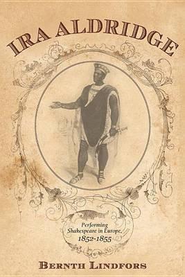 IRA Aldridge (Electronic book text): Bernth Lindfors
