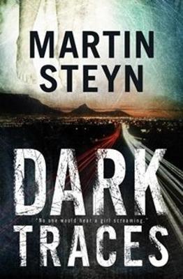 Dark Traces (Paperback): Martin Steyn